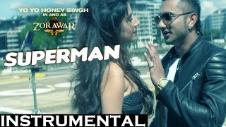 Superman Instrumental yo yo Honey singh 2016