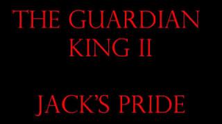 """The Guardian King II: Jack's Pride"" Trailer"