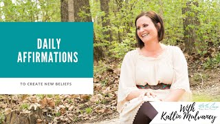 Daily Affirmations: Affirming New Beliefs
