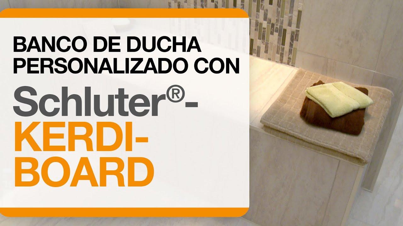 banco de ducha personalizado con schluter kerdi board youtube. Black Bedroom Furniture Sets. Home Design Ideas