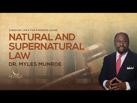 Natural and Supernatural Law | Dr. Myles Munroe