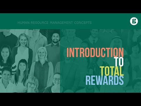 Introduction To Total Rewards