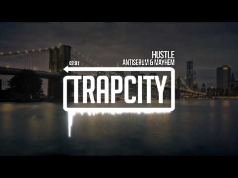 Antiserum & Mayhem - Hustle