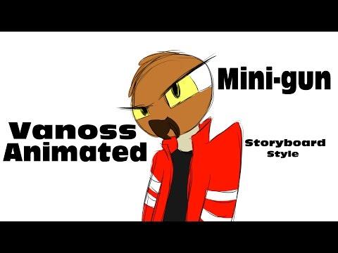 Vanoss Animated --- Mini-gun ~~~Storyboard...