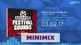 Kontor Festival Sounds 2017 - The Beginning (Official Minimix HD)