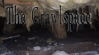"""The Crawlspace"" by Kaitie. H (Part 1)"