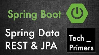 Spring Boot - Spring Data REST and JPA example   Tech Primers