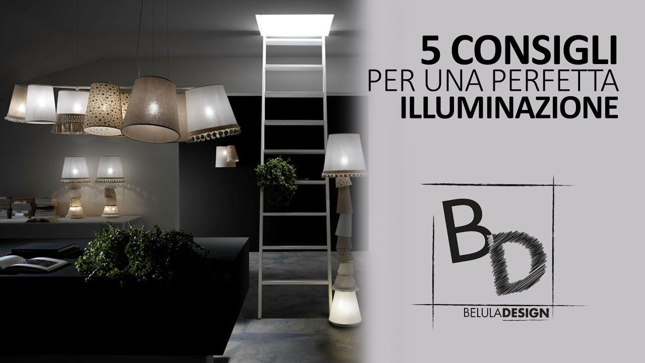 5 consigli per arredare l 39 importanza dell 39 illuminazione for Consigli per arredare