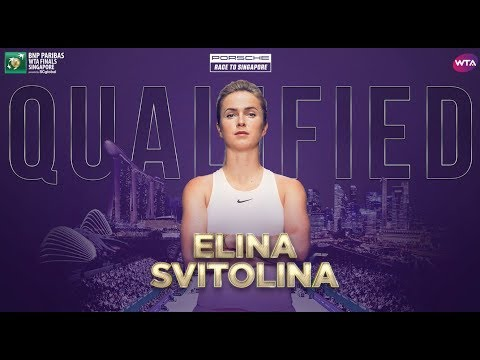 Porsche Race To Singapore: Elina Svitolina Qualifies For WTA Finals
