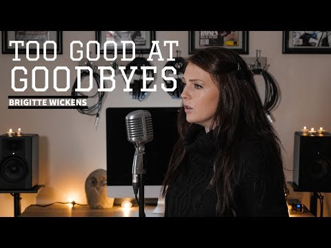 Too Good At Goodbyes - Sam Smith - Cover by Brigitte Wickens