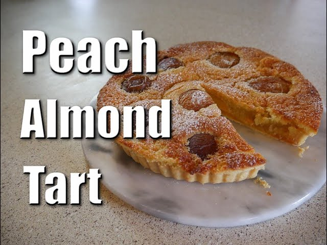 Peach Almond Tart   Baking With ChefJohnReed