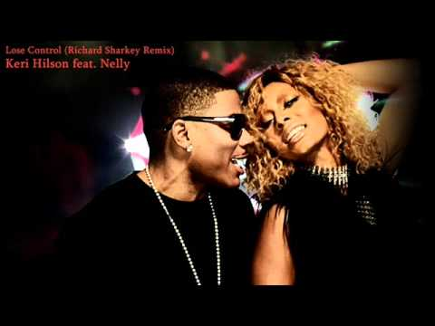 Keri Hilson feat. Nelly - Lose Control (Richard Sharkey Remix)