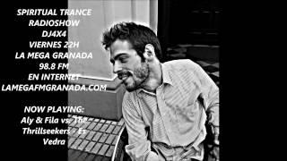 Spiritual Trance Radioshow 034 @ Aly & Fila vs  The Thrillseekers   Es Vedra