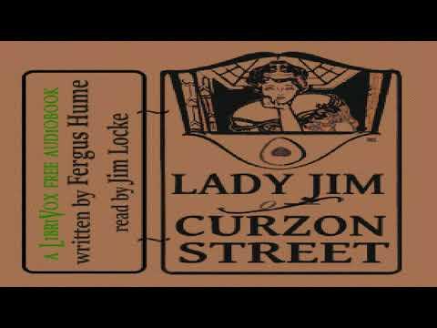 Lady Jim of Curzon Street   Fergus Hume   Crime & Mystery Fiction   Talkingbook   English   1/9