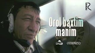 Orol baxtim manim (o'zbek film) | Орол бахтим маним (узбекфильм) 2007