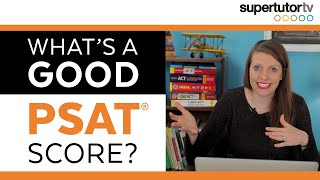 What's a Good PSAT Score? thumbnail