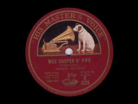 Wee Cooper o' Fife - Robert Watson