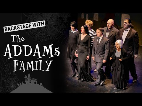 "Backstage with ""The Adams Family"""
