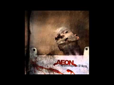 Aeon - An Extravagance of Norm (full album 2008)