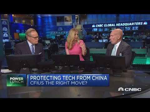 Protecting tech from China: Is CFIUS the right move?