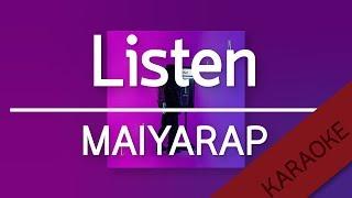 LISTEN - MAIYARAP (Prod. by NINO) | YUPP! [Karaoke] | TanPitch