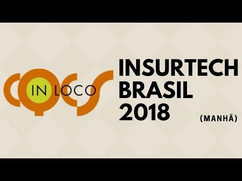 INSURTECH BRASIL 2018 - MANHÃ