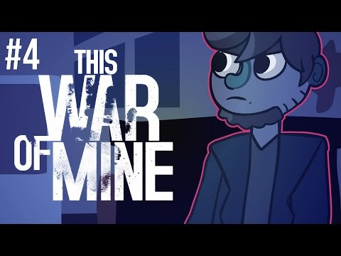 This War of Mine - Episode 4 - Aching Heart