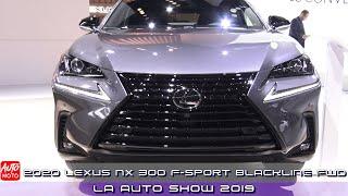 2020 Lexus NX 300 F-Sport Blackline FWD - Exterior And Interior - LA Auto Show 2019