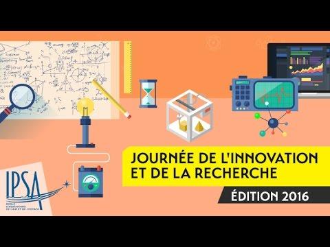 Journée de l'Innovation et de la Recherche de l'IPSA, édition 2016