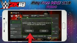 [OFFLINE] How To Buy Free WWE 2k18 Without Money In Gloud Games In Android With Gameplay