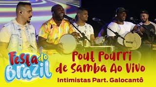 Intimistas Part. Galocantô - Pout Pourri de Samba Ao Vivo (Festa do Brazil) FM O Dia