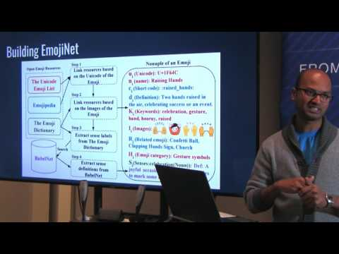 Sanjaya Wijeratne: EmojiNet - An Open Service and API for Emoji Sense Discovery