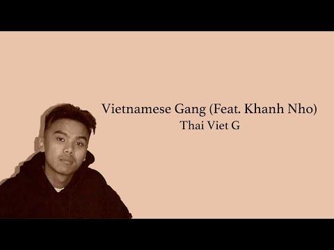 Thai Viet G - Vietnamese Gang (Feat. Khanh Nho) Lyrics