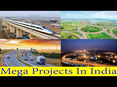 Mega Projects In