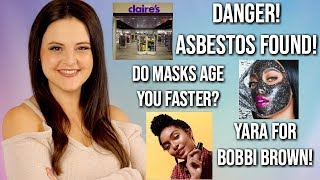 What's Up in Makeup NEWS! Asbestos in Claire's Makeup! + Peel off Masks 👎 + Yara For Bobbi Brown!