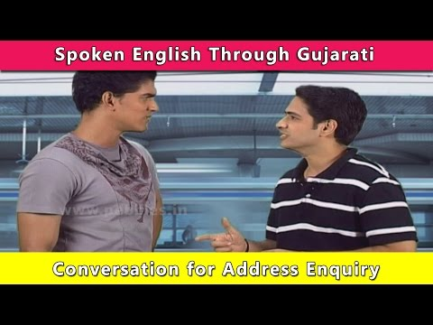 English Conversation Address Enquiry | Spoken English Through Gujarati | Learn English In Gujarati