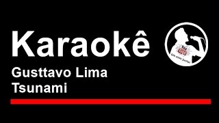 Gusttavo Lima Tsunami Karaoke
