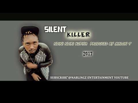 Silent killer-ndini ndirikupisa (single track) pro by malon t 2017 zimdancehall