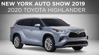 New York Auto Show 2019 | 2019 Toyota Highlander | Driving.ca