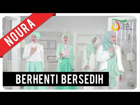 Noura - Berhenti Bersedih | Official Video Clip