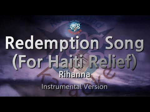 Rihanna-Redemption Song (For Haiti Relief) (Instrumental Version) [ZZang KARAOKE]