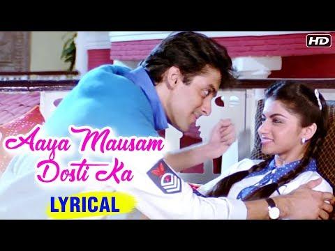 Aaya Mausam Dosti Ka | Lyrical Song | Maine Pyar Kiya | Salman Khan, Bhagyashree