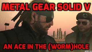 An ace in the (worm)hole. I Metal Gear Solid V : The Phantom Pain (FOB)