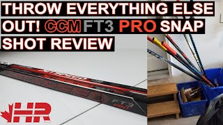 Throw all other hockey sticks out CCM Jetspeed FT3 Pro Snap Shot review