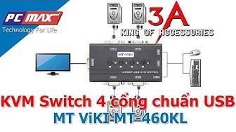 Bộ chia KVM Switch 4 cổng chuẩn USB chính hãng MT ViKI MT-460KL - PCMAX