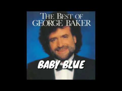 Baby Blue - George Baker