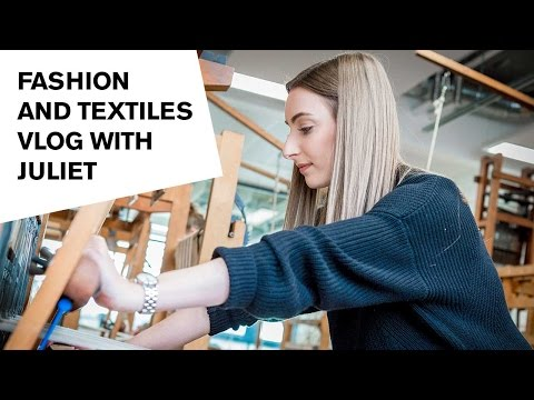 Student vlog: Fashion and Textiles at DMU
