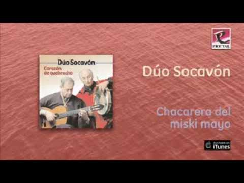 Dúo Socavón - Chacarera del miski mayo