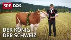 Der König der Schweiz – Vom Schwingen und seinen Helden | Doku | SRF DOK
