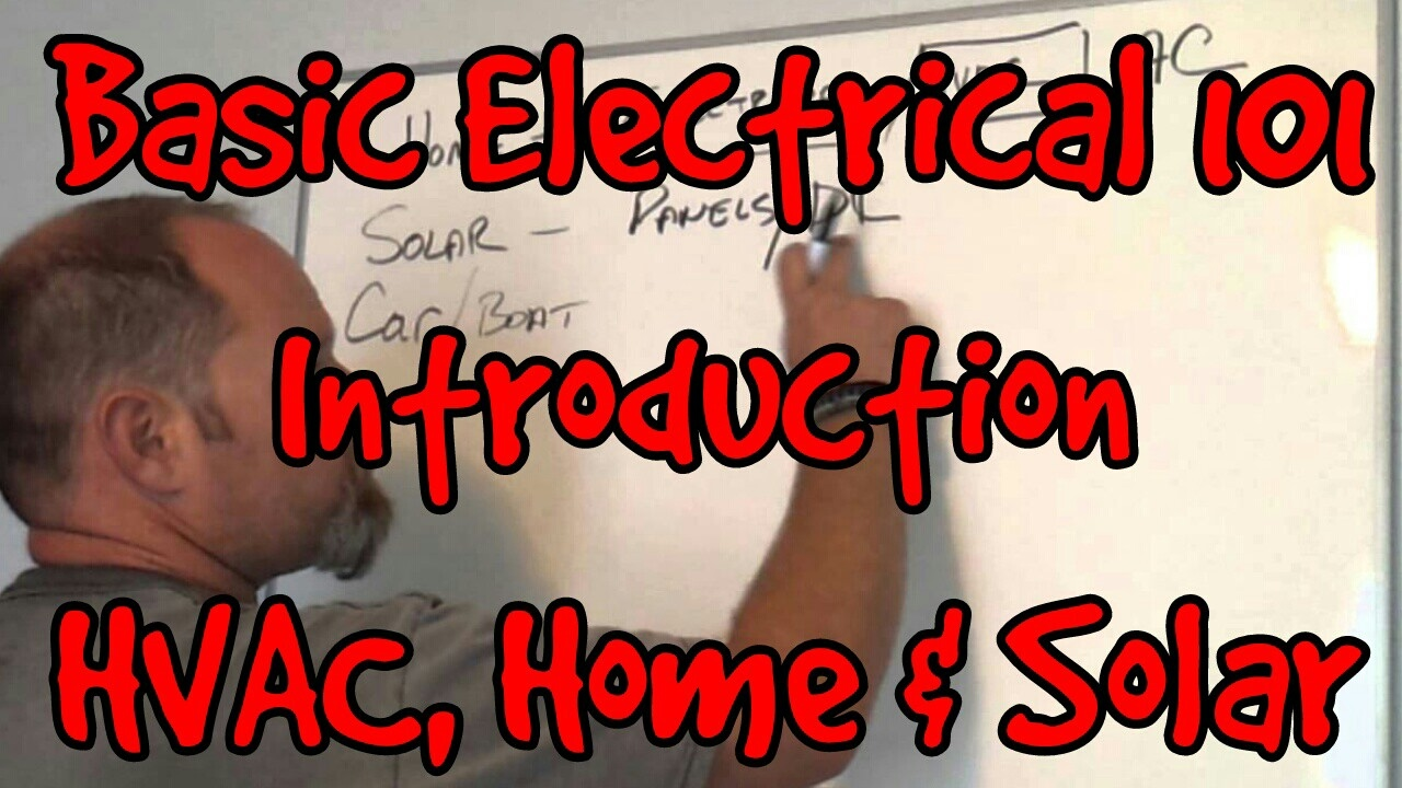 Basic Electrical 101 Introduction